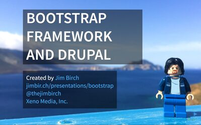 Bootstrap Framework and Drupal by Jim Birch